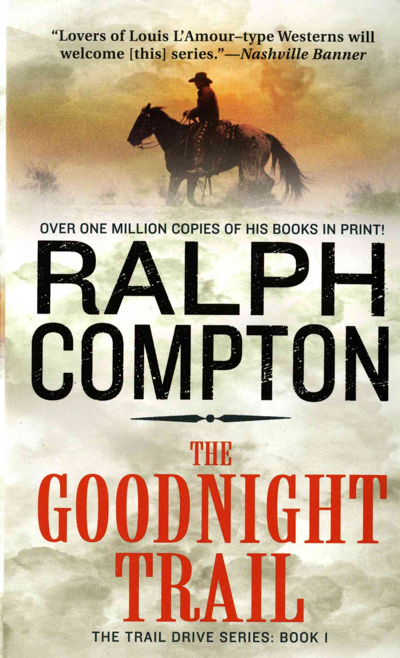 The Goodnight Trail By Compton, Ralph
