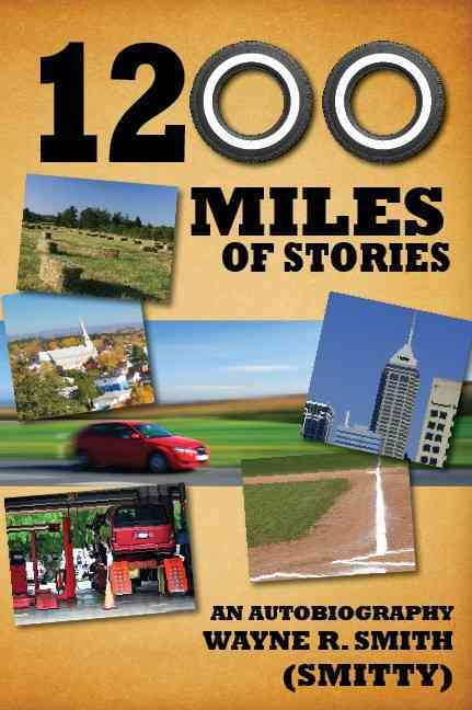 1200 Miles of Stories By Smith, Wayne R.