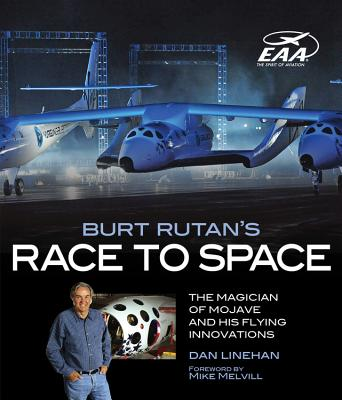 Burt Rutan's Race to Space By Linehan, Dan